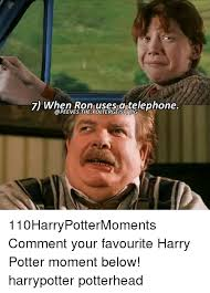 Meme Telephone - 7 when ron uses a telephone 110harrypottermoments comment your