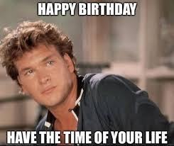 Happy Birthday Memes Funny - 75 funny happy birthday memes for friends and family 2018