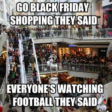 Black Friday Meme - black friday meme funny memes