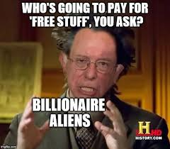 Meme Maker Aliens - bernie explains it seems legit imgflip