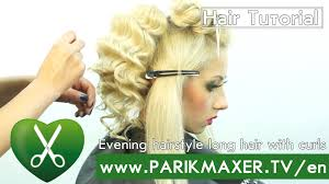 evening hairstyle long hair with curls parikmaxer tv english