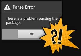 problem parsing apk parse error there is a problem parsing the package why it