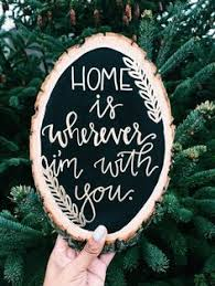 Wedding Quotes On Wood Home Sweet Home Wood Slice Quotes Tree Slice Quotes Home Sweet
