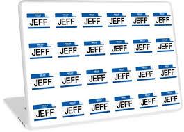 21 Jump Street Memes - my name is jeff 21 jump street meme laptop skins by neviz redbubble