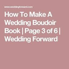 How To Make A Wedding Album Best 25 Wedding Boudoir Ideas On Pinterest Boudoir Wedding