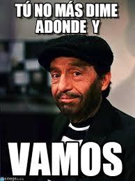 Memes Del Chompiras - chompiras t禳 no m磧s dime adonde y on memegen