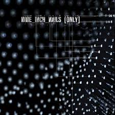 nine inch nails u2013 only lyrics genius lyrics
