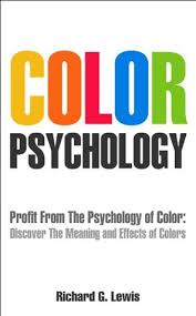 psychological effects of color color psychology profit from the psychology of color discover