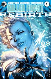 justice league justice league of america killer frost rebirth vol 1 1 dc