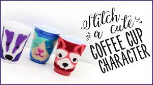 Cute Coffee Cups Stitch A Cute Coffee Cup Character Youtube