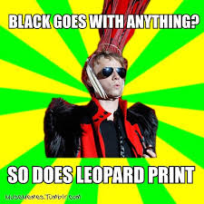 Muse Meme - hahahahaha oh dom again his obsession for the leopard print