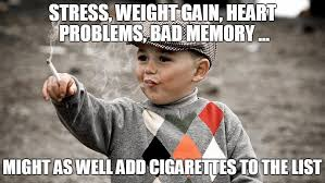 Cigarettes Meme - cigarette smoking meme smoking best of the funny meme