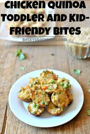 Quick Toddler Dinner Ideas Chicken Quinoa Toddler And Kid Friendly Bites Recipe Quinoa