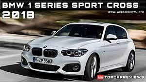 bmw one series price 2018 bmw 1 series sport cross review rendered price specs release