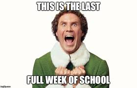 Full Meme - this is the last full week of school meme