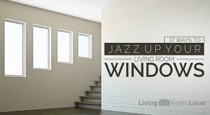 17 ways jazz up your living room windows