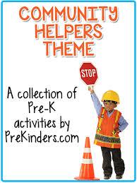 community helpers theme prekinders