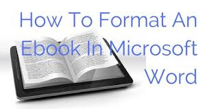 Format For Ebook Publishing | how to format microsoft word for an ebook video