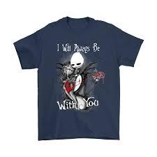 i will always be with you jack skellington halloween shirts u2013 teeqq