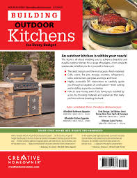 Kitchen Design Book Building Outdoor Kitchens For Every Budget Home Improvement
