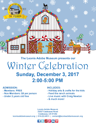leonis adobe museum winter celebration conejo valley happening