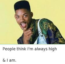 Bel Air Meme - people think i m always high i am fresh prince of bel air meme