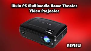 top rated home theater projectors irulu p5 multimedia home theater video projector review youtube