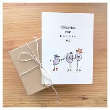 raisin card mother u0027s day card father u0027s day card funny card