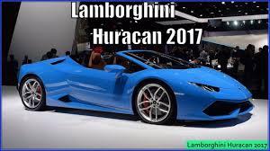 Lamborghini Huracan 2017 - new lamborghini huracan 2017 spyder review youtube