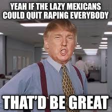Mexican Funny Memes - donald trump mexican meme memeshappy com