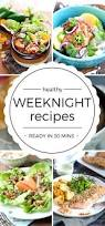 healthy food recipes for easy weeknight dinners easy healthy