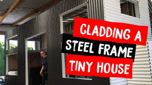 cladding steel frame millennial tiny house we named it