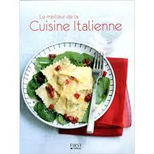 livre cuisine italienne le meilleur de la cuisine italienne livre de cuisine et recette