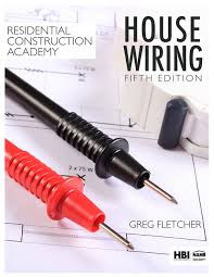 residential construction academy my house wiring 5th edition