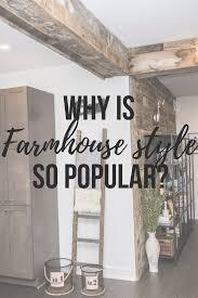 farmhouse style why is farmhouse style so popular interiorsbykiki com
