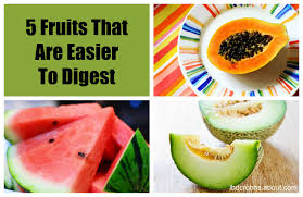what fruits are easiest to digest
