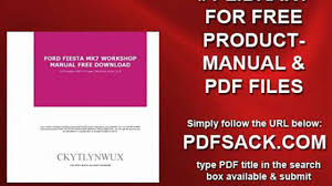 ford fiesta mk7 workshop manual free download video dailymotion
