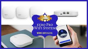 Eero Amazon by Eero Pro Wifi System Works With Alexa Youtube