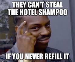 Meme Hotel - at least that s how my hotel thinks imgflip