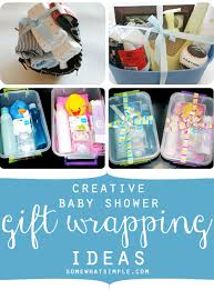 awesome baby shower gifts creative baby shower gift wrapping idea by somewhat simple
