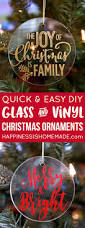 easy glass u0026 vinyl christmas ornaments happiness is homemade