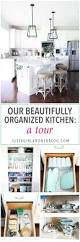 organized kitchen tour just a and her blog