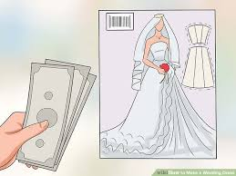 design a wedding dress how to make a wedding dress with pictures wikihow