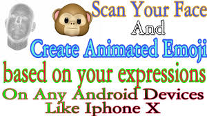 animated emoticons for android how to create animated emoji like iphone x on any android devies