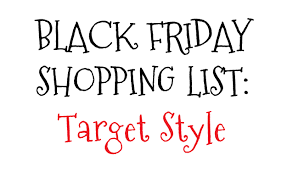 black friday target shoppers black friday shopping list target style bright on a budget