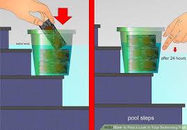 how to find a leak in your swimming pool 8 steps with pictures