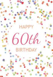 60 year birthday card free printable 60th birthday cards greetings island