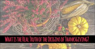 what is the real of the origins of thanksgiving momma