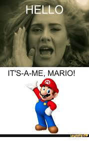 Hello Meme Funny - hello its a me mario funny ce mario funny meme on me me