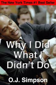 Oj Meme - why i did what i didn t do o j simpson murder trial know your meme